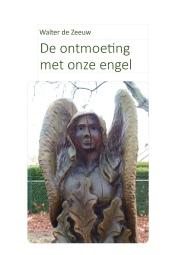 De Ontmoeting Met Onze Engel